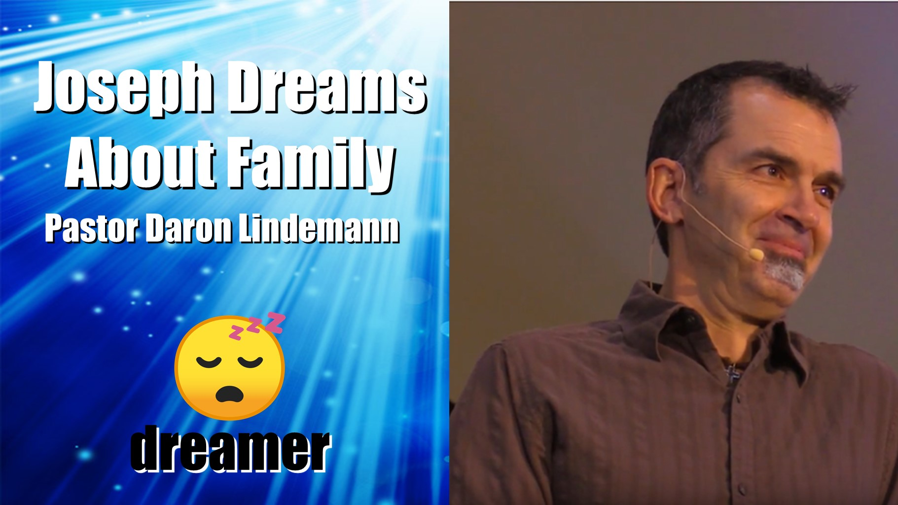 JOSEPH DREAMS A DIFFERENT FAMILY LIFE