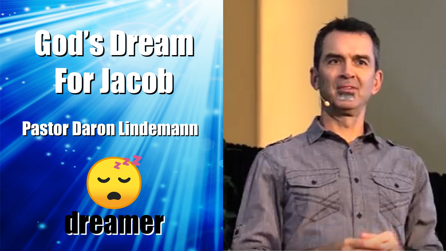 JACOB DREAMS A DIFFERENT REASSURANCE