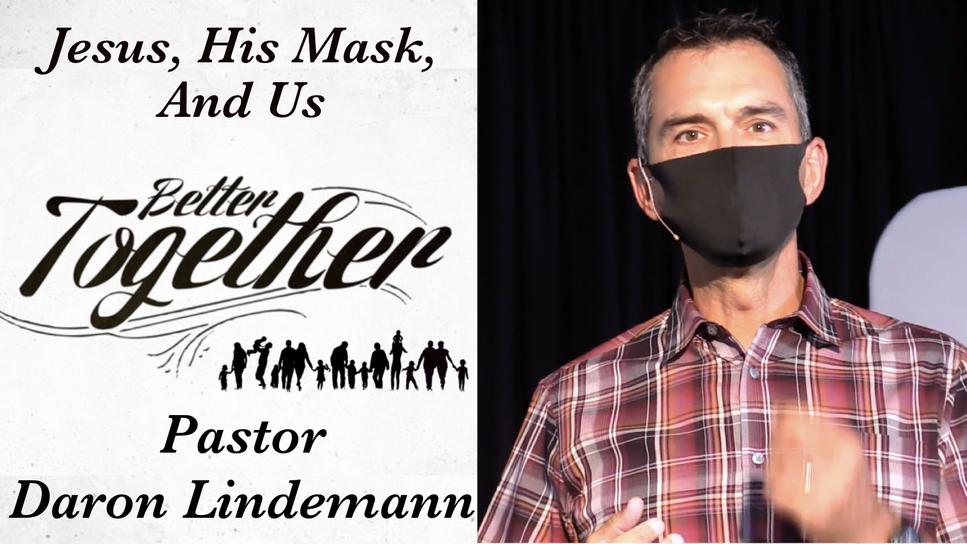 JESUS, HIS MASK, AND US