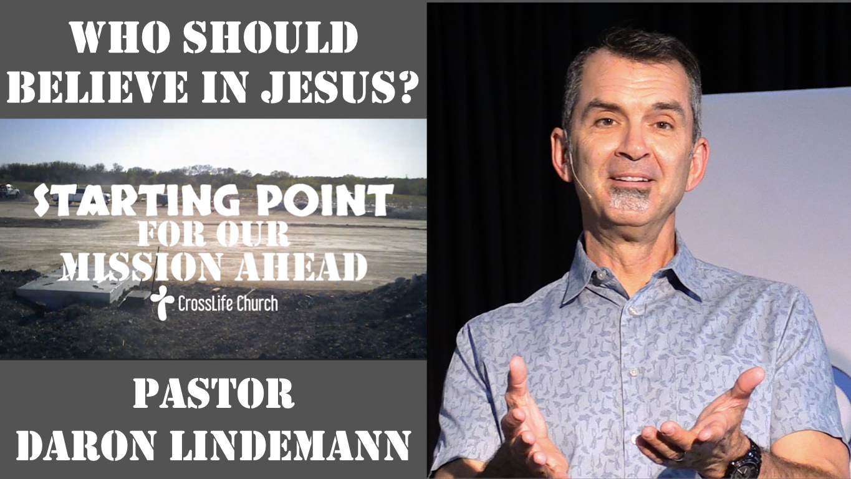 WHO SHOULD BELIEVE IN JESUS?