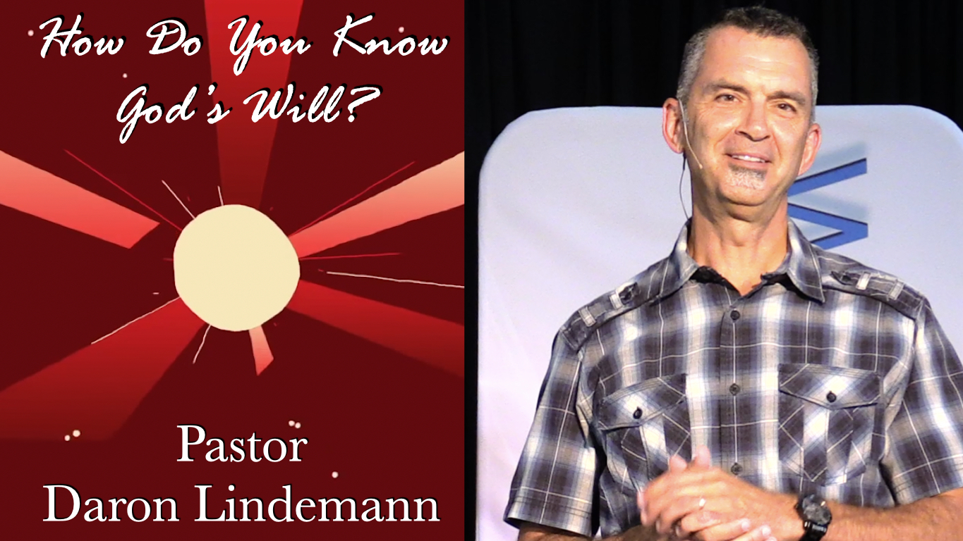 HOW DO YOU KNOW WHAT GOD'S WILL IS?